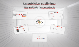 Copy of La publicitat subliminar