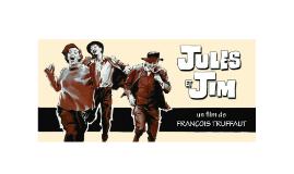 Jules & Jim
