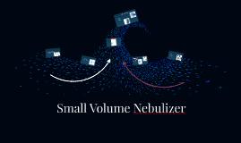 Copy of Small Volume Nebulizer