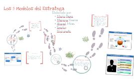 Copy of 5 modelos del  estratega