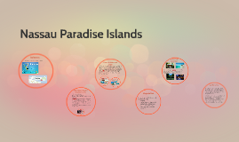 Nassau Paradise Islands