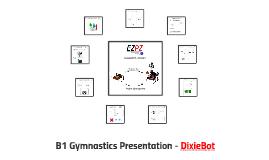 Group Presentation - DixieBot