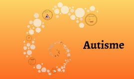 Autisme: stap 3 en 4