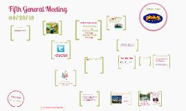 Sixth General Meeting