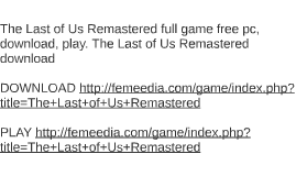 The Last of Us Remastered full game free pc, download, play.