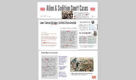 Alien & Sedition Court Cases