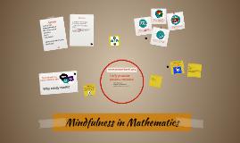 Mindfulness in Mathematics