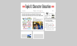 Topic 6: Character Education