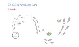Copy of To Kill a Mocking Bird