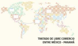 TRATADO DE LIBRE COMERCIO ENTRE mÉXICO