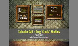 """Salvador Dalí + Greg """"Craola"""" Simkins"""
