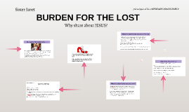 BURDEN FOR THE LOST