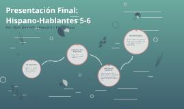 Presentación Final: Hispano-Habantes