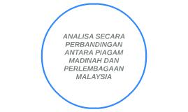 ANALISA SECARA PERBANDINGAN ANTARA PIAGAM MADINAH DAN PERLEM