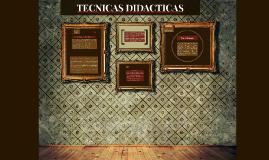 TECNICAS DIDACTICAS