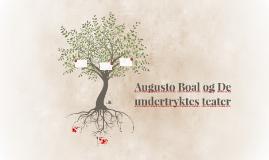 Augusto Boal og De undertryktes teater