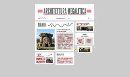 ARCHITETTURA MEGALITICA