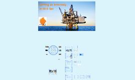 Getting an Internship in Oil & Gas (Updated Autumn 2015)
