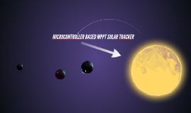 MICROCONTROLLER BASED MPPT SOLAR TRACKER