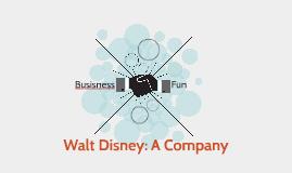 Walt Disney: A Comany