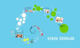 Copy of ETAPA ESCOLAR