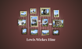 Lewis Wickes Hine