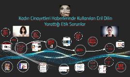 Kadın Cinayetleri Haberlerinde Kullanılan Eril Dilin Yarattı