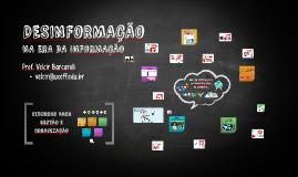 Cópia de Desinformação na era da Informação