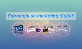 Estrategia de marketing digital:
