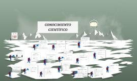 Copy of CONOCIMIENTO CIENTIFICO