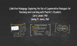 Collective Pedagogy: Exploring the Use of Cogenerative Dialo