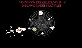 NIÑOS CON DEFICIENCIA VISUAL Y DISCAPACIDADES MÚLTIPLES
