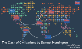 The Clash of Civilizations by Samuel Huntington