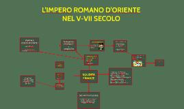 L'IMPERO ROMANO D'ORIENTE NEL V-VII SECOLO