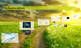 Copy of The Road to Reform