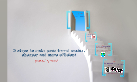 How to make your travel easier, cheaper and more efficient
