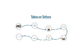 Taboo on Tattoos
