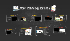 More Technology for FACS