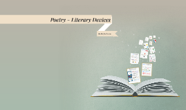Copy of Poetry - Literary Devices