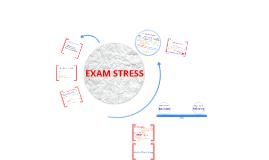 Copy of Exam Stress