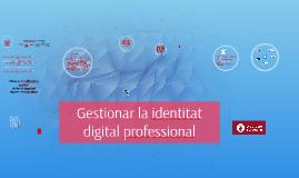 Gestionar la identitat digital professional