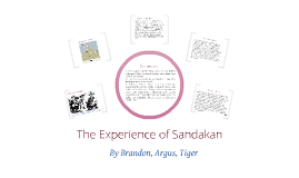The Experience of Sandakan