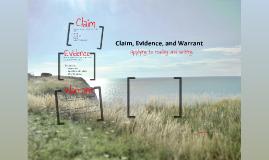 Claim, Evidence, Warrant
