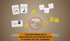 Características de la prescripción por Enfermería en la ciud
