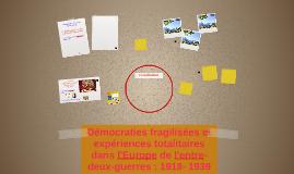 Démocraties fragilisées et expériences totalitaires dans l'E