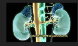 CARCINOMA RENAL DE CÉLULAS CLARAS