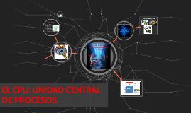 TEMA 7 :UNIDAD CENTRAL DE PROCESOS  CPU