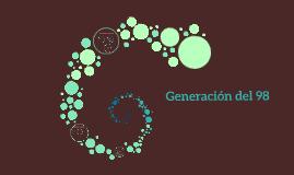 Copy of Copy of Generación del 98