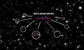 Book Talk- Mars Needs Moms!