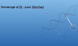 Homenaje al Dr. Juan Sánchez